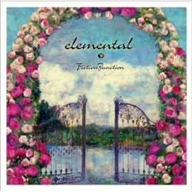 2nd Album 『elemental』 / FictionJunction