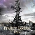 PERFECT FANTASY LM.C