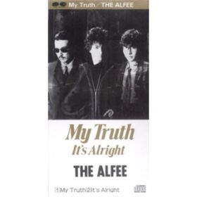 My Truth / THE ALFEE