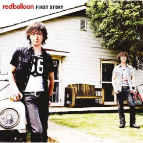 FIRST STORY / redballoon