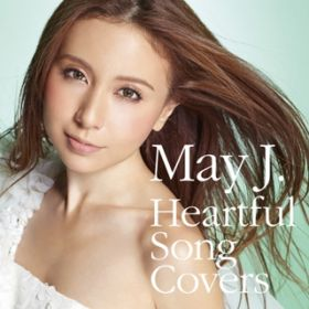 Heartful Song Covers / May J.