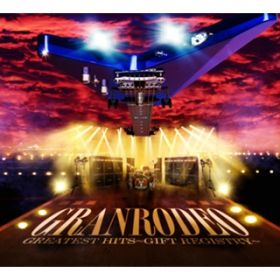 アルバム - GRANRODEO GREATEST HITS 〜GIFT REGISTRY〜 / GRANRODEO