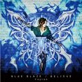 BLUE BLAZE/BELIEVE