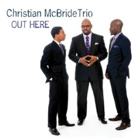 Out Here Christian McBride
