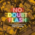 アルバム - セツ泣きBEST×NO DOUBT FLASH -PARTY mode- / NO DOUBT FLASH