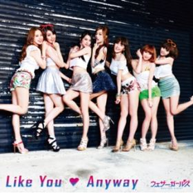 Like You Anyway 通常盤 / ウェザーガールズ