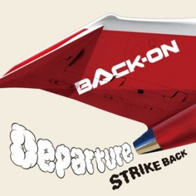 Departure / BACK-ON