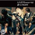 アルバム - 0 CHOIR / UVERworld