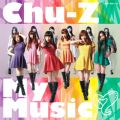 Chu-Z My Music (Type-A)