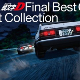 頭文字D Final Best Collection / V.A.