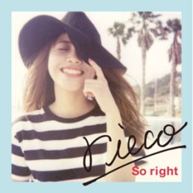 アルバム - So right / rieco