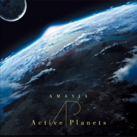 AMASIA / Active Planets