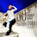 アルバム - Tim Don!-Don! feat. DJ KEIN / RYO from ORANGE RANGE