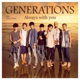 NEVER LET YOU GO 〜English Version〜 / GENERATIONS from EXILE TRIBE