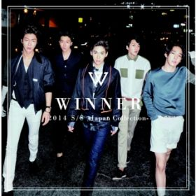 2014 S/S -Japan Collection- / WINNER