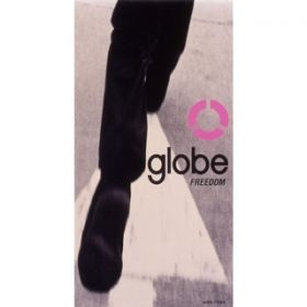 FREEDOM(EXTENDED MIX) / globe