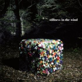 アルバム - stillness in the wind / UNCHAIN