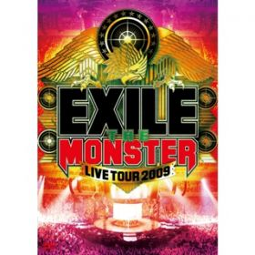 "アルバム - EXILE LIVE TOUR 2009 ""THE MONSTER""(Audio Version) / EXILE"