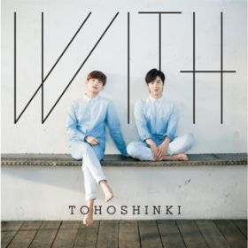 WITH / 東方神起