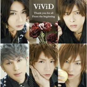 Thank you for all / From the beginning / ViViD
