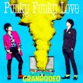 アルバム - Punky Funky Love / GRANRODEO