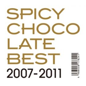 BEST 2007‐2011 / SPICY CHOCOLATE