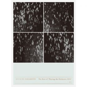 The Best of 'Playing the Orchestra 2014'2nd / 坂本龍一