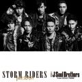 アルバム - STORM RIDERS feat.SLASH / 三代目 J Soul Brothers from EXILE TRIBE