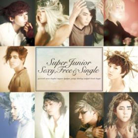 Sexy, Free & Single / SUPER JUNIOR