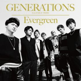 アルバム - Evergreen / GENERATIONS from EXILE TRIBE