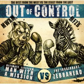 Out of Control / MAN WITH A MISSION×Zebrahead