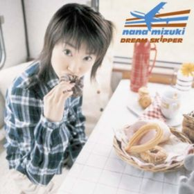 DREAM SKIPPER / 水樹奈々