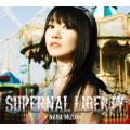 SUPERNAL LIBERTY 初回限定盤<CD+BD>