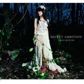 SECRET AMBITION(without nana) / 水樹奈々