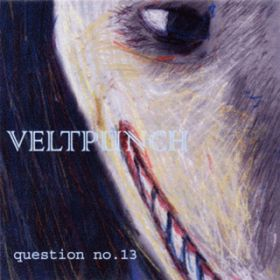 アルバム - question no.13 / VELTPUNCH