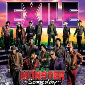 THE MONSTER 〜Someday〜 / EXILE