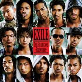 THE HURRICANE 〜FIREWORKS〜 / EXILE