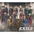 アルバム - ALL NIGHT LONG / EXILE