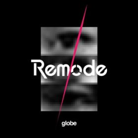 wanna Be A Dreammaker(Remode) / globe