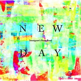Newday IMMIGRANT'S BOSSA BAND