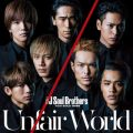 アルバム - Unfair World / 三代目 J Soul Brothers from EXILE TRIBE