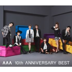 アルバム - AAA 10th ANNIVERSARY BEST / AAA