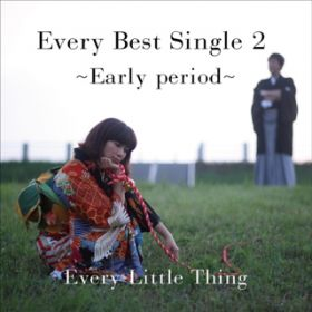 アルバム - Every Best Single 2 〜Early period〜 / Every Little Thing