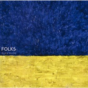 BLUE & YELLOW / FOLKS