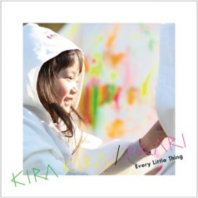 KIRA KIRA / Every Little Thing