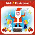 Kids☆Christmas(キッズ☆クリスマス)/V.A.