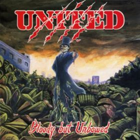 アルバム - Bloody But Unbowed / UNITED