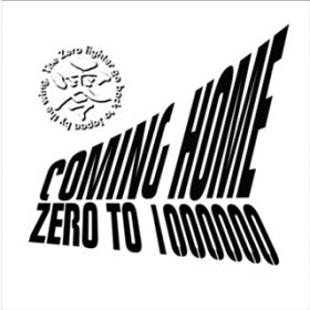 Coming Home / ZERO to 1000000
