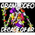 アルバム - DECADE OF GR / GRANRODEO