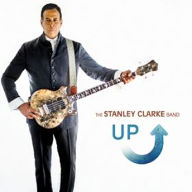 Up The Stanley Clarke Band